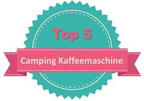 Top 5 Camping Kaffeemaschine