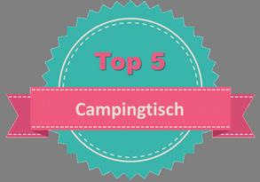 Top 5 Campingtisch