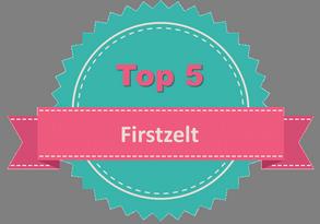 Top 5 Firstzelt