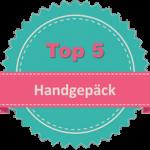 Top 5 Handgepäck