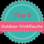 Top 5 Outdoor Trinkflasche
