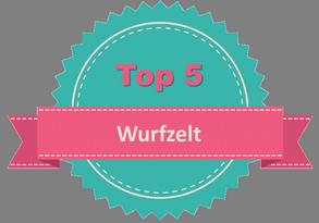 Top 5 Wurfzelt